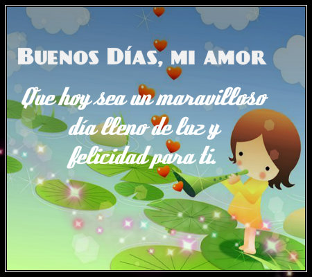 Imagenes Mensajes Y Frases De Buenos Dias Mi Amor Imagenes
