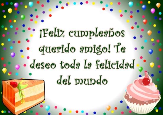 Imágenes De Feliz Cumpleaños Amigo Con Frases Y Mensajes Originales Imágenes Totales