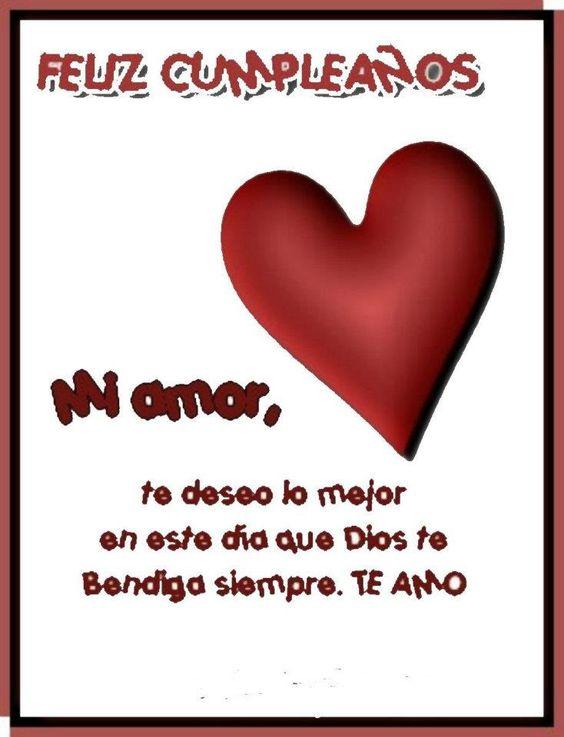 Feliz cumpleanos amor mio te deseo lo mejor