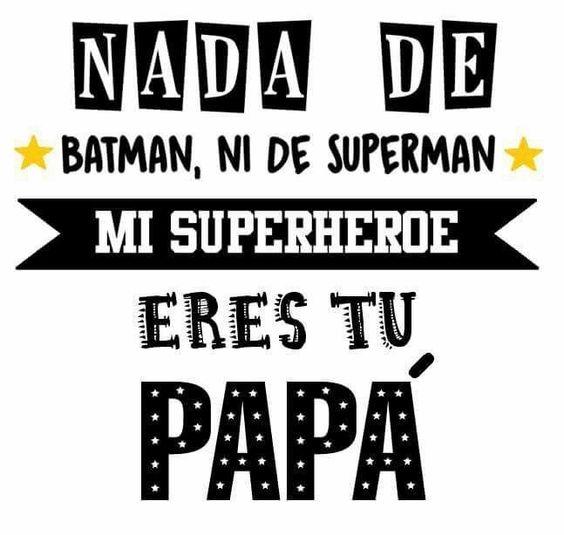 Feliz Día del Padre, Mensajes dia del padre